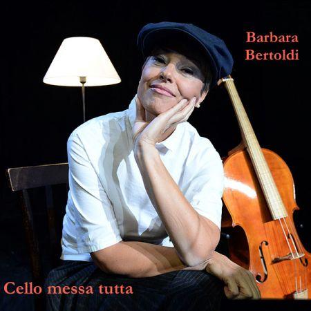 Cello messa tutta - Barbara Bertoldi
