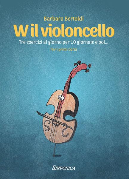 W il violoncello - Barbara Bertoldi